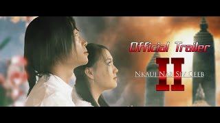 "getlinkyoutube.com-""Nkauj Nab Siv Ceeb 2"" Official Trailer"