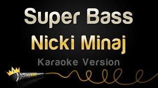 getlinkyoutube.com-Nicki Minaj - Super Bass (Karaoke Version)