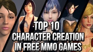 getlinkyoutube.com-Top 10 Character Creation in Free MMO Games