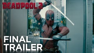 Deadpool 2: The Final Trailer width=