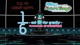 getlinkyoutube.com-Hatsune Miku: Project DIVA Future Tone (Prelude) - 1/6 -out of the gravity- (NORMAL) [60fps Full]
