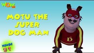 getlinkyoutube.com-Motu The Super Dog Man - Motu Patlu in Hindi