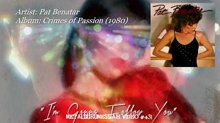 getlinkyoutube.com-I'm Gonna Follow You - Pat Benatar (1980) 192k/24 FLAC HD 1080p Video ~MetalGuruMessiah~