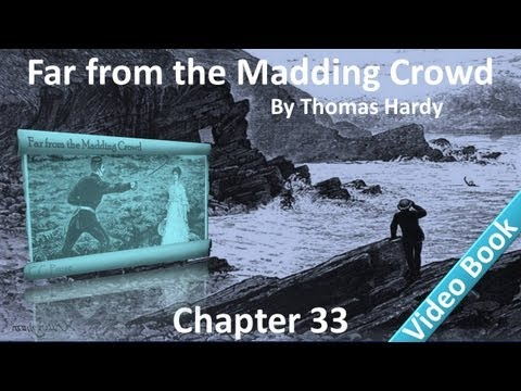 Chapter 33 - Far from the Madding Crowd by Thomas Hardy - In the Sun - A Harbinger