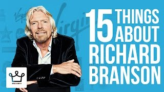 15 Things You Didn't Know About Richard Branson