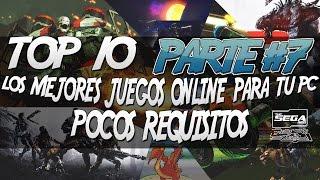 getlinkyoutube.com-TOP 10 #7   Los Mejores Juegos Online Para PC De Pocos Requisitos + Links De Descarga   2016