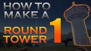 How To Make A Round Tower #1 in ARK Survival Evolved