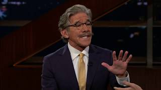Geraldo Rivera   Real Time with Bill Maher (HBO)