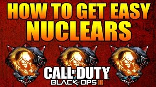 "getlinkyoutube.com-COD BLACK OPS 3 - HOW TO GET EASY NUCLEARS FAST ""BEST CLASS SET UP"" (Call of Duty BO3 Easy Nuclear)"