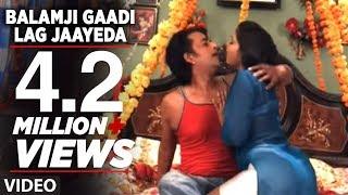 getlinkyoutube.com-Balamji Gaadi Lag Jaayeda (Ek Aur Faulad) - Hot Bhojpuri Video