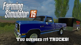 getlinkyoutube.com-Farming Simulator 2015: Mod Spotlight #66: You guessed it! TRUCKS!