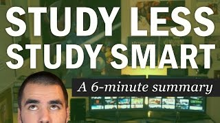 getlinkyoutube.com-Study Less Study Smart: A 6-Minute Summary of Marty Lobdell's Lecture - College Info Geek