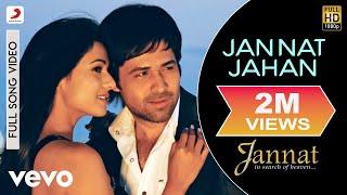 Official Full Song   Jannat   Rupam Islam  Pritam   Emraan Hashmi   Sonal Chauhan width=