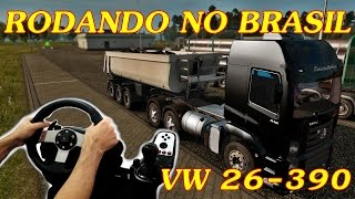 getlinkyoutube.com-EURO TRUCK SIMULATOR 2 - RODANDO NO BRASIL, VW 26-390, G27!!!
