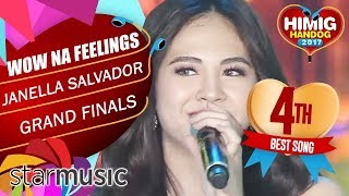 Janella Salvador - Wow Na Feelings | Himig Handog 2017 (Grand Finals)