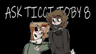 getlinkyoutube.com-Ask Ticci Toby 8 [TicciDrowned]