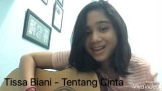 getlinkyoutube.com-Tissa Biani - Tentang Cinta (Ipang Lazuardi/cover)