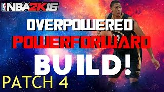 getlinkyoutube.com-Nba2k16 OP PowerForward Build!! |Outside| After Patch 4!!