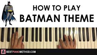 HOW TO PLAY - Batman Theme Song (Piano Tutorial Lesson) width=