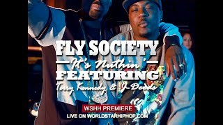 Fly Society - It's Nuthin (ft. Terry Kennedy & J-Deeds)