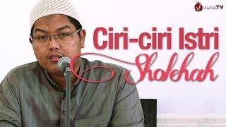Pengajian Muslimah: Ciri-ciri Istri Sholehah - Ustadz Firanda Andirja, MA.
