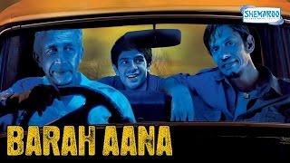 Barah Aana (2009) HD - Naseeruddin Shah - Vijay Raaz - Latest Comedy Movie width=