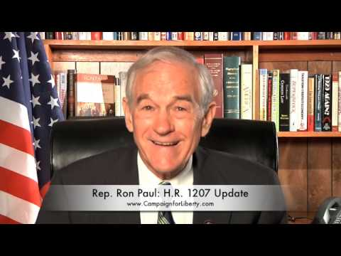Ron Paul's HR 1207 Update 4/27