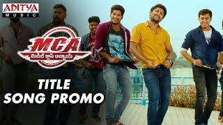 MCA Title Song Promo | MCA Movie Songs | Nani, Sai Pallavi | DSP | Dil Raju | Sriram Venu