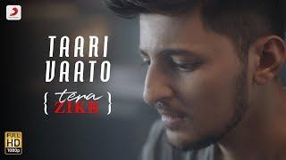 Taari Vaato   Darshan Raval | Tera Zikr (Gujarati) | Latest Gujarati Hit Song Video   2017