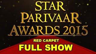 getlinkyoutube.com-Star Parivaar Awards 2015: Red Carpet | Full Show !!!