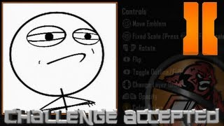 getlinkyoutube.com-Black Ops 2 - Challenge Accepted Meme Emblem Tutorial