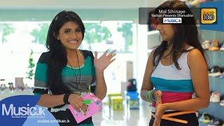 Yashan Presents Shanudrie - Mal Sihinaye Music Video