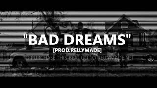 "G Herbo Type Beat - ""Bad Dreams"" (Prod. by RellyMade)"