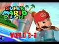 Super Mario Plush World 2-2