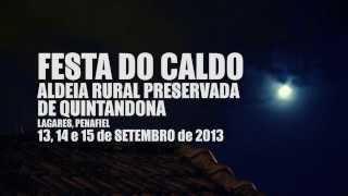 getlinkyoutube.com-FESTA do CALDO de QUINTANDONA 2013 | Teaser