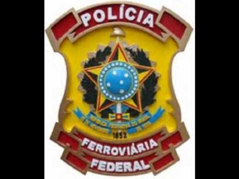Hino da Policia Ferroviária Federal