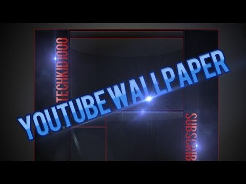Amazing YouTube Wallpaper Tutorial  - With Template | PhotoShop CS5 - Gimp