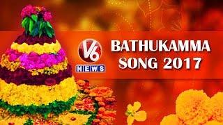 V6 Bathukamma Song 2017    V6 Special