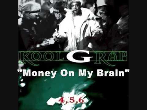Money On My Brain de Kool G Rap Letra y Video