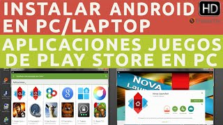 getlinkyoutube.com-Instalar Android en PC Windows y Descargar/Ejecutar Aplicaciones de Google PlayStore en PC
