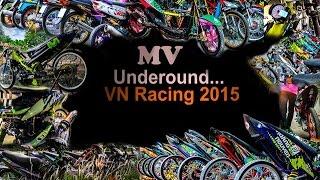 VietNam Underground Racing MV 2015