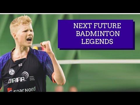 NEXT FUTURE BADMINTON LEGENDS