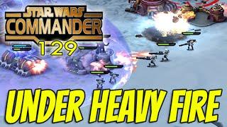 getlinkyoutube.com-Star Wars Commander Empire #129 - UNDER HEAVY FIRE ! (Heavy Stormtroopers challenge)