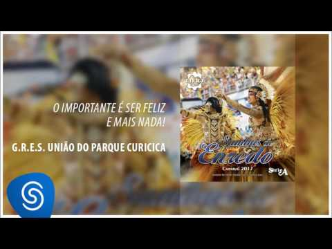 Samba-enredo União do Parque Curicica - Carnaval 2017