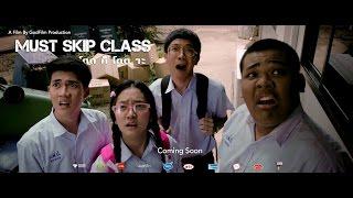 getlinkyoutube.com-หนังสั้น Must Skip Class โดดก็โดดวะ - GodFilm Production [HD]