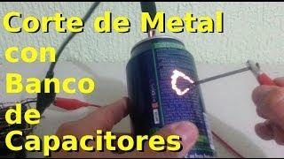 getlinkyoutube.com-Corte de Metal con un Banco de Capacitores