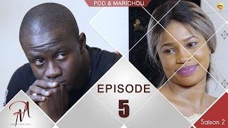 Pod et Marichou - Saison 2 - Episode 5