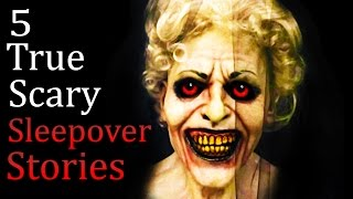 getlinkyoutube.com-5 TRUE Scary Sleepover Horror Stories