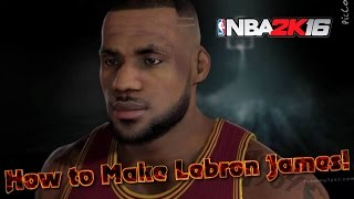 getlinkyoutube.com-How to Create LEBRON JAMES in Nba 2k16 | My Player Face Sculpting