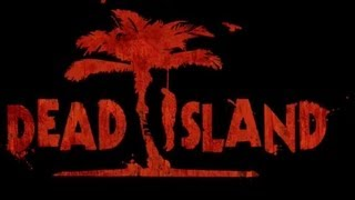 getlinkyoutube.com-Dead Island (PC) FULL GAME PART 1 HD Walkhthtough Gameplay No Commentary